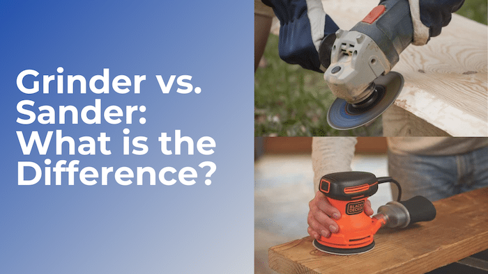 grinder vs sander